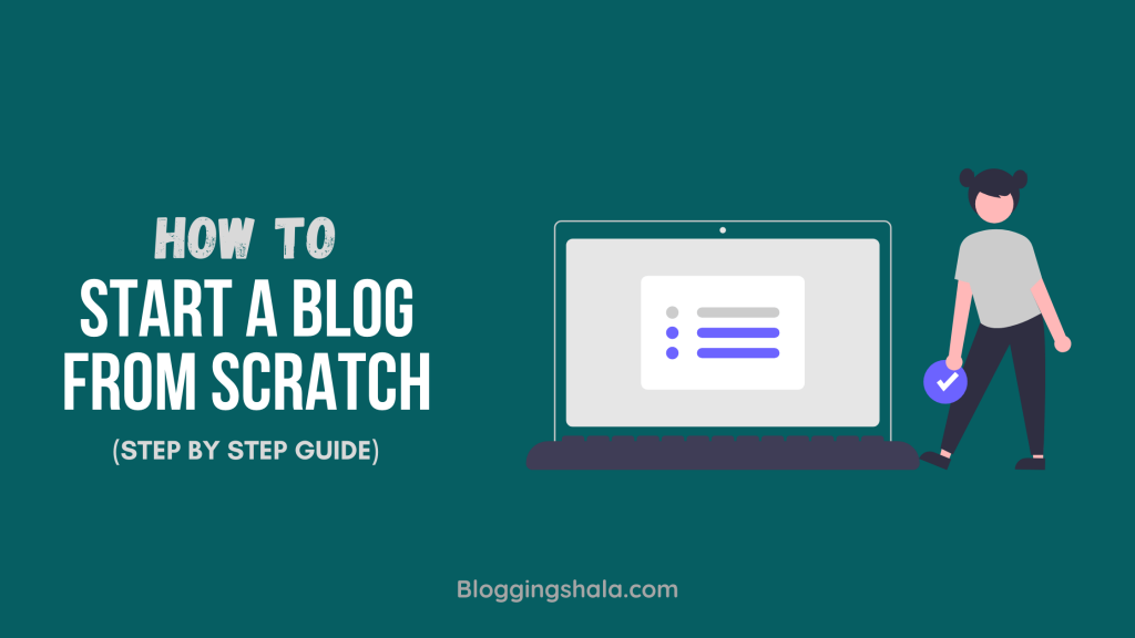 how to start a blog from scratch